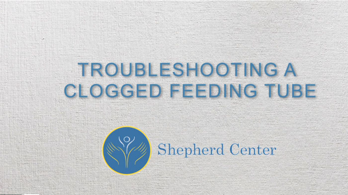 Trouble shooting a Clogged Feeding Tube
