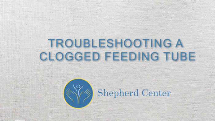 Troubleshooting a Clogged Feeding Tube