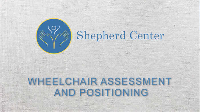 Video on wheelchair assessment and positioning